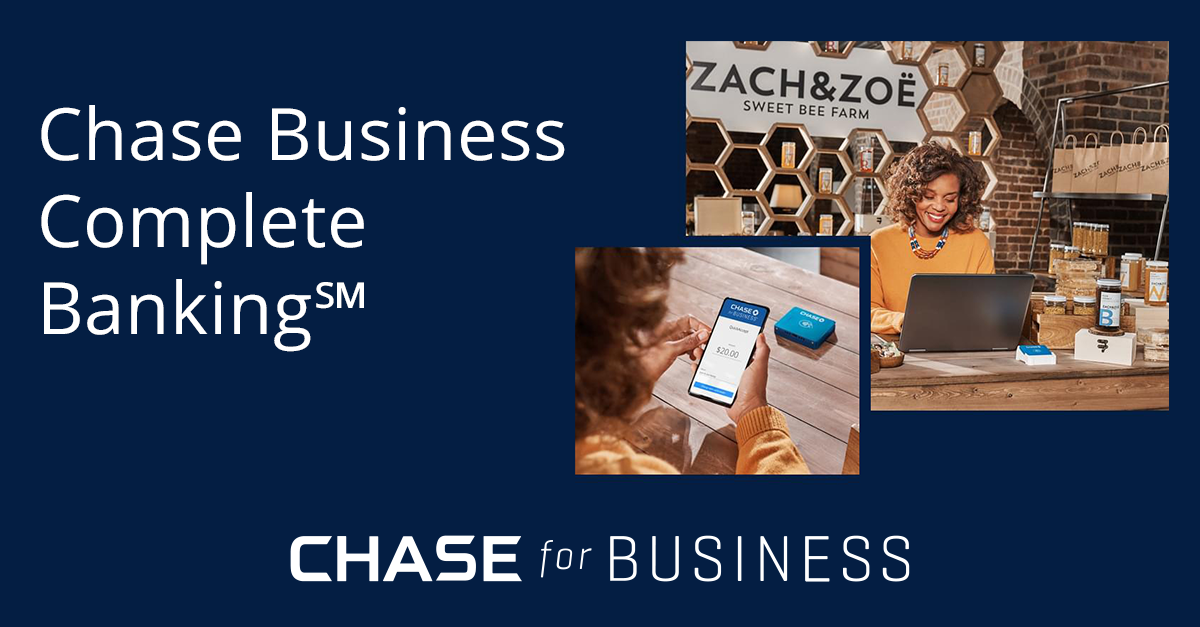 Chase Business Complete Banking(SM) Chase for Business Chase.com